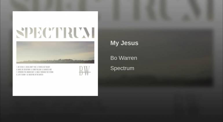 Bo Warren – My Jesus